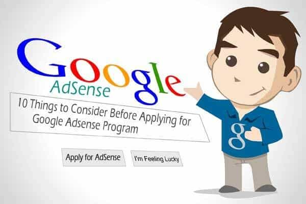 10 Things to Consider Before Applying for Google Adsense Program