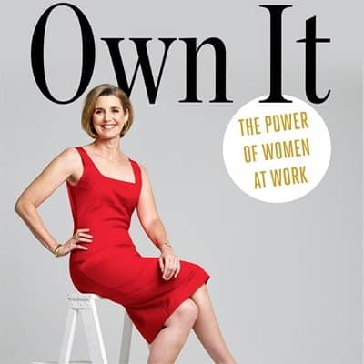 Own It- The Power Of Women At Work
