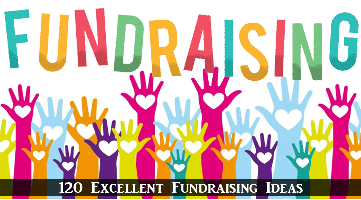 120 Fundraising Ideas: Easy & Unique Ways to Start a Fundraiser