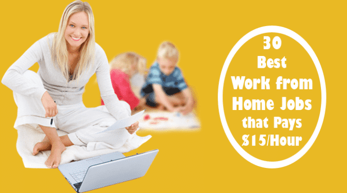 30 Work From Home Jobs that Pay $15 per Hour
