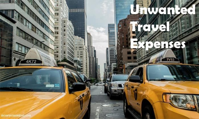 Unwanted Travel Expenses