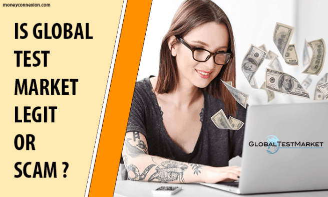 Is GlobalTestMarket Legit or Scam? My Review on Global Test