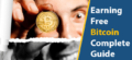Do You Want 1 Free Bitcoin Today? 8 Quick Ways to Earn Free Bitcoins