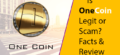 Is OneCoin Legit or Scam? Know Facts & Review before Investing