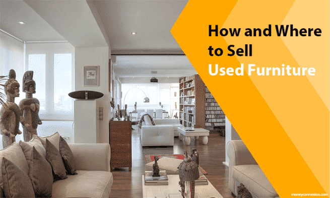 Best ways tips to make money online on moneyconnexion blog for Best place to sell furniture online