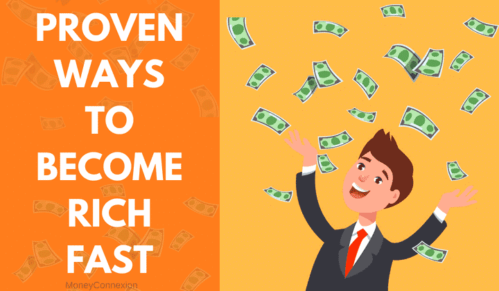 How to Become Rich: 13 Proven + 12 Unethical Ways to Get