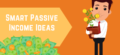 Best Passive Income Ideas: 17 Ways To Make Passive Income in 2018
