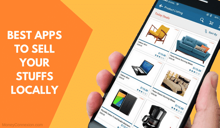 28 Best Apps & Websites to Sell Stuff Locally - MoneyConnexion