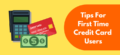 How To Use a Credit Card? 12 Tips for First Time Users