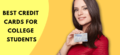 9 Best Secured Credit Cards For College Students