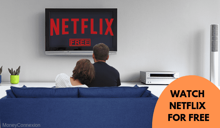 How to Get Netflix for Free - Lifetime Free Netflix