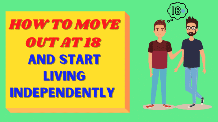 how to move out at 18