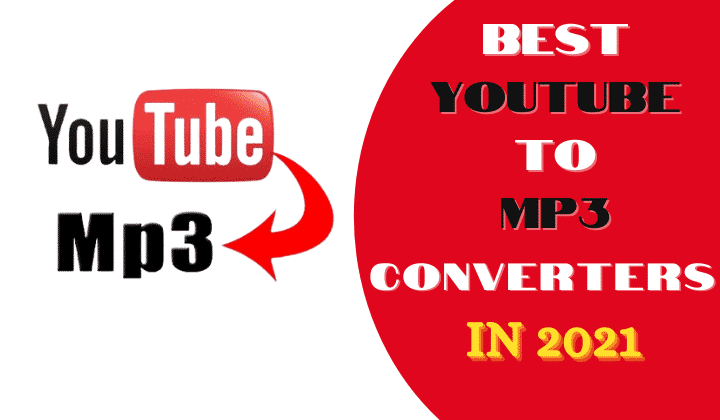 15 Best YouTube to MP3 Converters of 2021