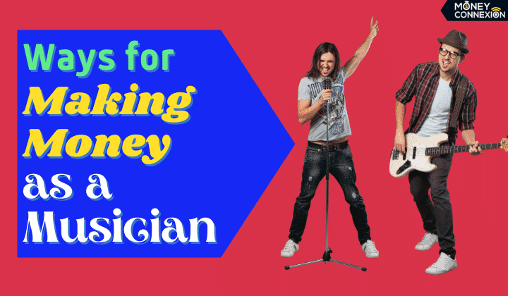 20 Ways for Making Money as a Musician