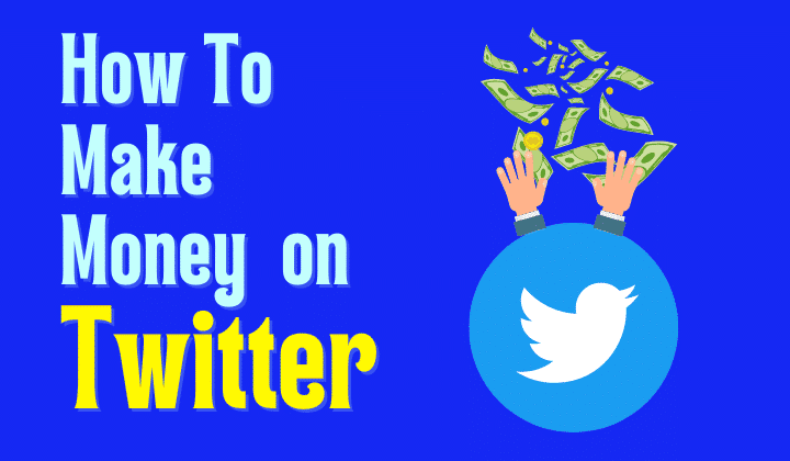 How To Make Money on Twitter?