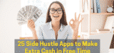 Apps to Make Extra Cash