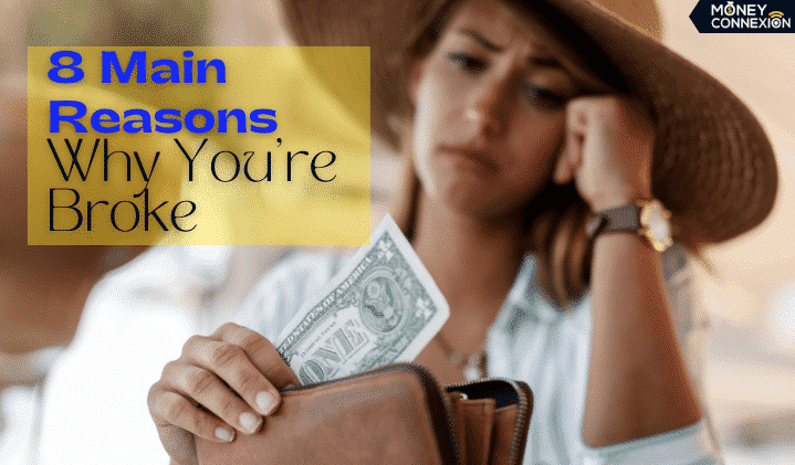 Top 8 Reasons Why You're Broke